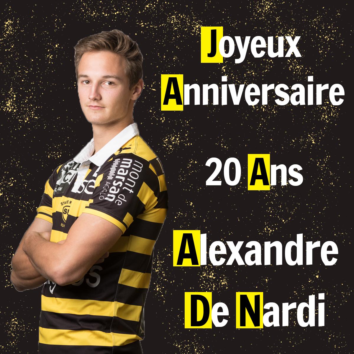 Joyeux Anniversaire Et Felicitations Alexandre De Nardi Stade