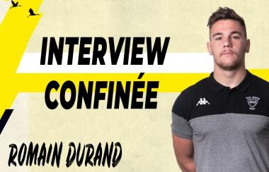 Interview confinée - Romain Durand