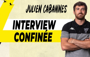 Interview confinée - Julien Cabannes
