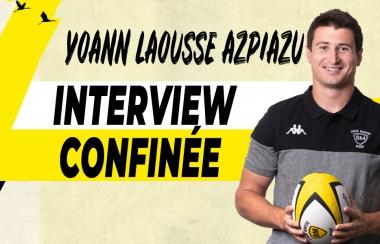 Interview confinée - Yoann Laousse Azpiazu