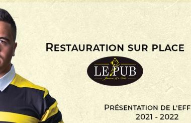 Présentation des joueurs - Restauration avec le Pub Jaune & Noir