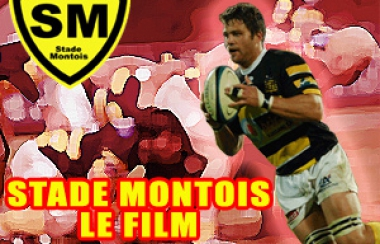 STADE MONTOIS RUGBY : LE FILM